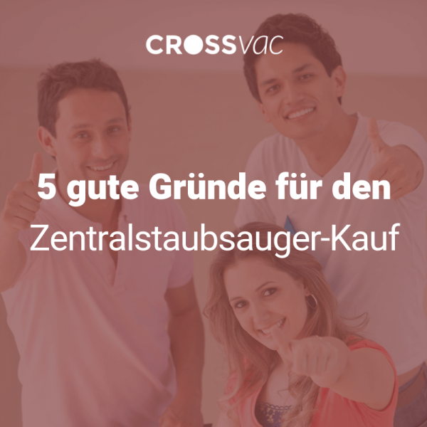 5-gruende-zentralstaubsauger-ch