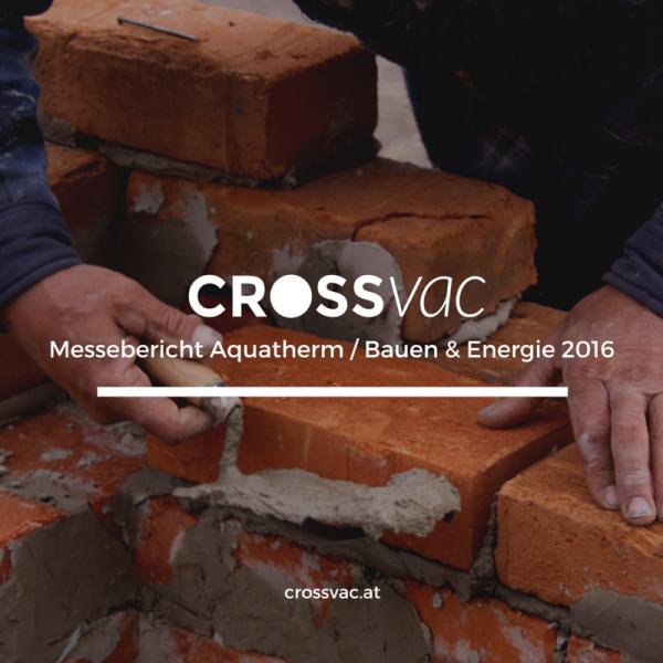 Blog-Graphic-crossvac-Messebericht-Bauen-Energie