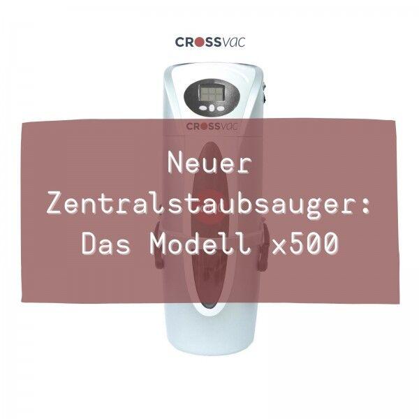 neuer-zentralstaubsauger-modell-x500