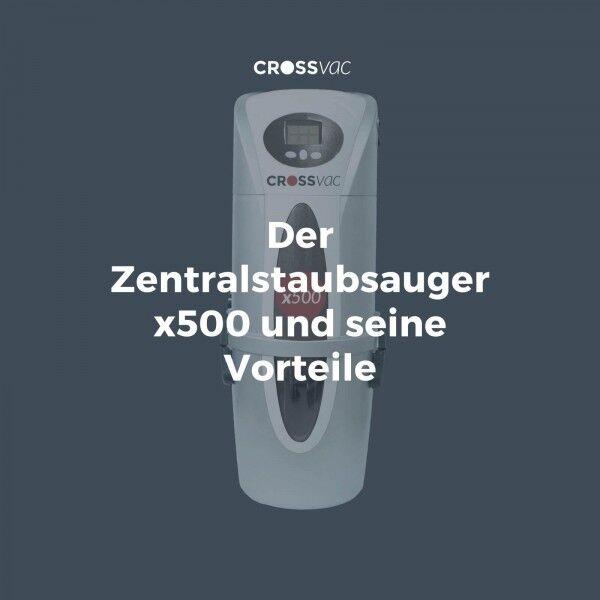 zentralstaubsauger-x500-vorteile