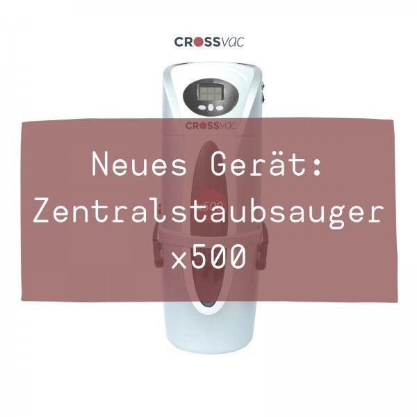 neues-geraet-zentralstaubsauger-x500