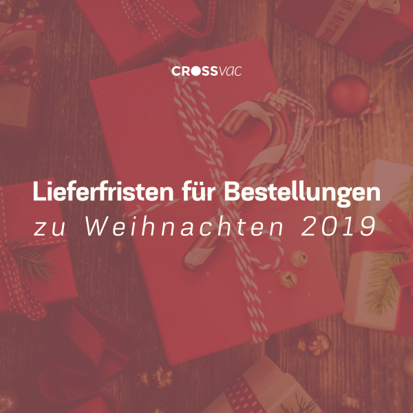 lieferfristen-bestellungen-weihnachten-crossvac-at