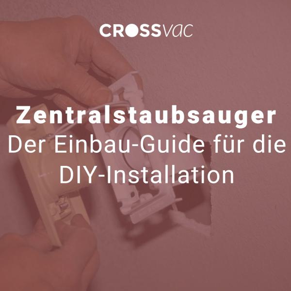 zentralstaubsauger-einbau-guide-diy